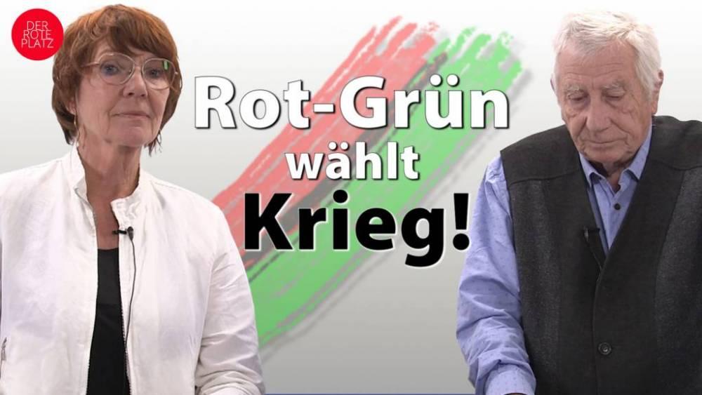 Der Rote Platz 95: Rot-Grün wählt Krieg!