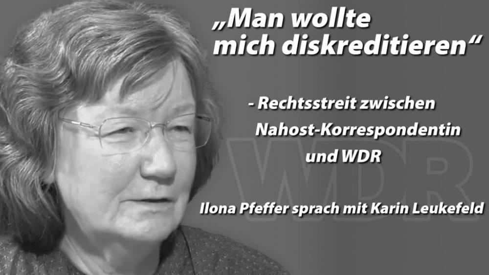 """Man wollte mich diskreditieren"""" - Rechtsstreit zwischen Nahost-Korrespondentin und WDR"""